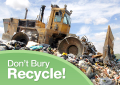 Dont bury lets recycle
